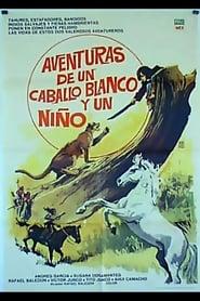 Aventuras de un caballo blanco y un niño 1975