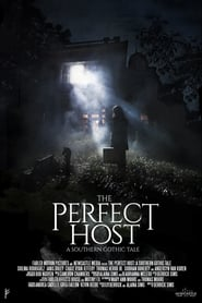 The Perfect Host: A Southern Gothic Tale (2018) Online Cały Film Lektor PL