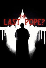 The Last Pope? (2018)