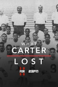 What Carter Lost 2017