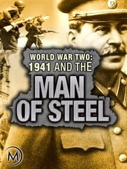 World War Two: 1941 and the Man of Steel 2011