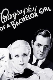 Biography of a Bachelor Girl 1935