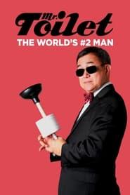 Mr. Toilet: The World's #2 Man (2019)