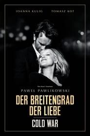 Cold War – Der Breitengrad der Liebe [2018]