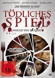 Tödliches Spiel - Would you rather?