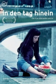 In den Tag hinein (2001)