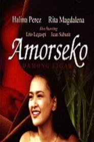 Watch Full Movie Amorseko: Damong Ligaw Online Free