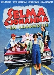 Selma & Johanna: En roadmovie
