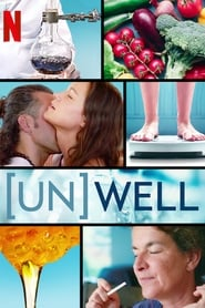 (Un)Well (TV Series (2020)– )