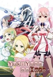 Poster Yuki Yuna is a Hero 2018