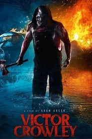 Guarda Victor Crowley Streaming su FilmPerTutti