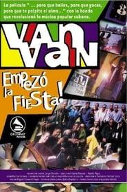 فيلم ¡Van Van empezó la fiesta! مترجم