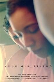 مشاهدة فيلم Your Girlfriend مترجم