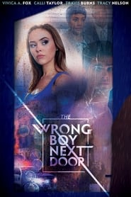 The Wrong Boy Next Door (2019)
