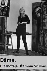 Lady. Painter Dzemma Skulme