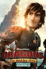 Dragons Saison 6 Épisode 7