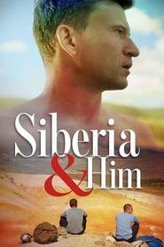 Siberia and Him (2019)