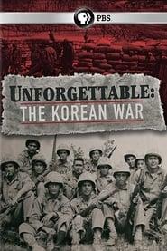 Watch Unforgettable: The Korean War
