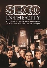 Cia. de Comédia Os Melhores do Mundo - Sexo In The City Ao vivo em Nova Iorque 1970