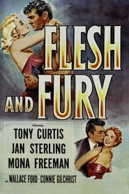 Flesh and Fury (1952)