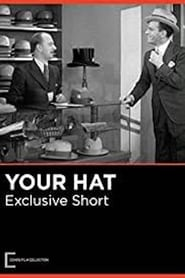 Your Hat (1932)