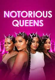 Notorious Queens (2021)
