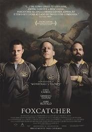 Assistir Foxcatcher: Uma História que Chocou o Mundo online