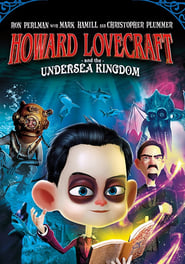 Howard Lovecraft & the Undersea Kingdom (2017) Watch Online Free