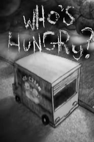 Who's Hungry? (2009)