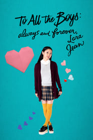 To All the Boys: Always and Forever, Lara Jean [2021]