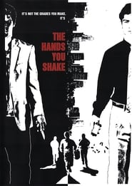The Hands You Shake (2013)