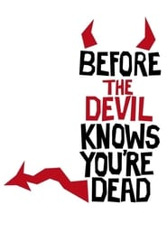 Poster for Before the Devil Knows You're Dead