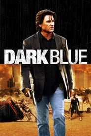 Nonton Dark Blue (2002) Film Subtitle Indonesia Streaming Movie Download