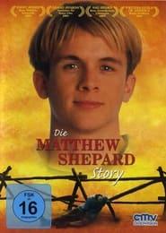Die Matthew Shepard Story 2002