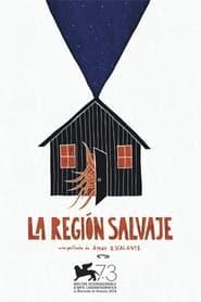 La región salvaje 2016