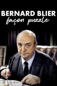 Bernard Blier, façon puzzle