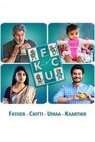 FCUK: Father Chitti Umaa Kaarthik