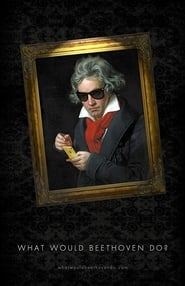 What Would Beethoven Do? 2016
