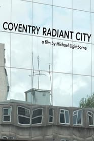 Coventry Radiant City (2021)