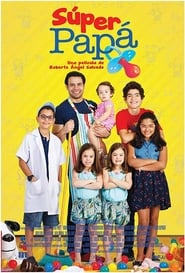 Super Papá (2017) gnula