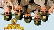 Super Troopers en streaming