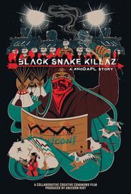 BLACK SNAKE KILLAZ: A #NODAPL STORY (17                     ) Online Cały Film Lektor PL