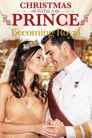 Christmas with a Prince – Becoming Royal