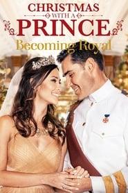 Poster Christmas with a Prince: Becoming Royal 2019
