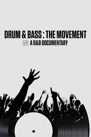 Drum & Bass: The Movement (2020)