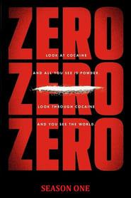 ZeroZeroZero: 1 Staffel