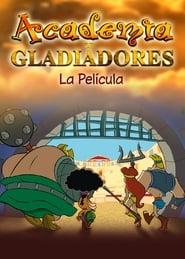 Academia de gladiadores: la película