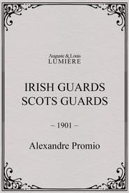 Irish Guards. Scots Guards 1901