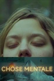 Regardez Chose mentale Online HD Française (2018)
