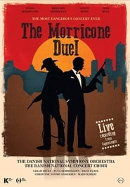 The Morricone Duel – The Most Dangerous Concert Ever (2018)